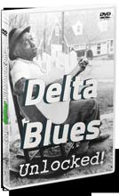 Delta Blues Unlocked